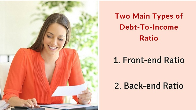 Types of Debt to income ratio